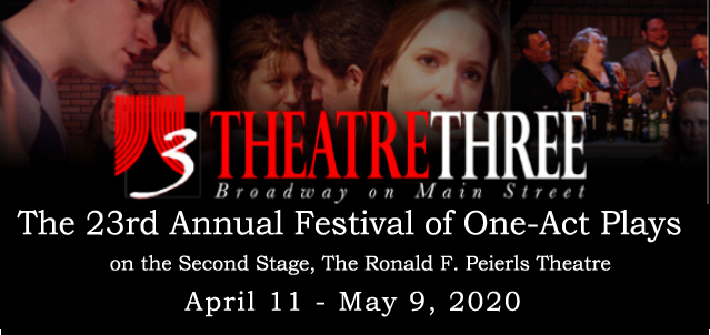 Theatre Three presents the 23rd Annual Festival of One-Act Plays